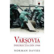 VARSOVIA. INSURECTIA DIN 1944