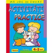 MA JOC SI INVAT ACTIVITATI PRACTICE 4-5 ANI