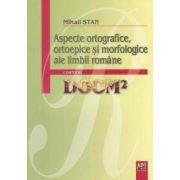 ASPECTE ORTOGRAFICE, ORTOPOETICE SI MORFOLOGICE ALE LIMBII ROMANE CONFORM DOOM