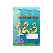 CAIET SPECIAL MATEMATICA CLASA I