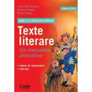 LIMBA SI LITERATURA ROMANA. Texte literare din manualele alternative pentru clasa a VI - a