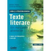 LIMBA SI LITERATURA ROMANA. Texte literare din manualele alternative pentru clasa a VIII - a