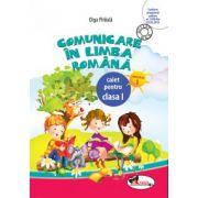 COMUNICARE IN LIMBA ROMANA CAIET PENTRU CLASA I