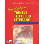 Sa deslusim tainele textelor literare Clasa I