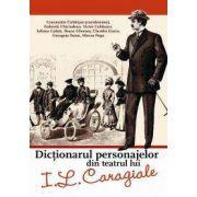 Dictionarul personajelor din teatrul lui I. L. Caragiale