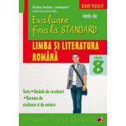 EVALUARE FINALA STANDARD. LIMBA SI LITERATURA ROMANA CLASA A VIII - a