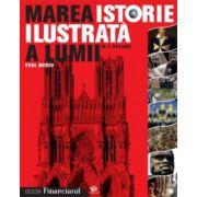 MAREA ISTORIE ILUSTRATA A LUMII IN 7 VOLUME. EVUL MEDIU VOL 3