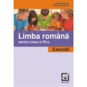 Limba romana pentru clasa a VII - a. Exercitii