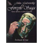 Forsyte Saga. Vara tarzie a unui Forsyte Vol II