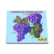 CUNOSTINTE DESPRE NATURA. Fructe