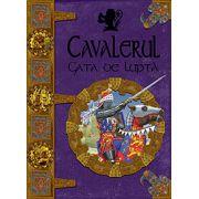 CAVALERUL GATA DE LUPTA
