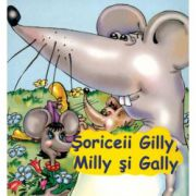 Soriceii Gilly, Milly si Gally