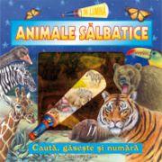 ANIMALE SALBATICE. IN LUMINA