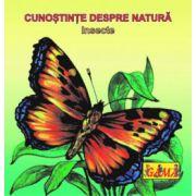 CUNOSTINTE DESPRE NATURA. Insecte