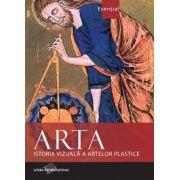 ARTA. ISTORIA VIZUALA A ARTEI PLASTICE