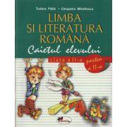 LIMBA SI LITERATURA ROMANA. CAIETUL ELEVULUI CLASA A II - a
