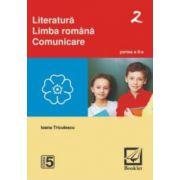 Literatura. Limba romana. Comunicare. Partea II Clasa a V - a