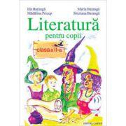 Literatura pentru copii. Clasa a II - a