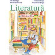 Literatura pentru copii. Clasa a III - a