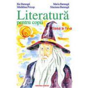 Literatura pentru copii. Clasa a IV - a