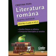 Literatura romana. CAIETUL ELEVULUI PENTRU CLASA A VIII - A