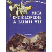 MICA ENCICLOPEDIE A LUMII VII