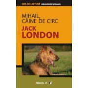 MIHAIL, CAINE DE CIRC