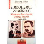 SIMBOLISMUL ROMANESC. ALEXANDRU MACEDONSKI. GEORGE BACOVIA