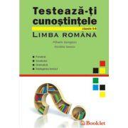 LIMBA ROMANA. Testeaza-ti cunostintele clasele 5-8