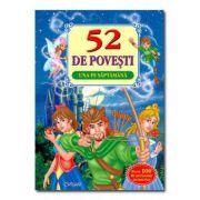 52 DE POVESTI UNA PE SAPTAMANA