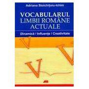 VOCABOLARUL LIMBII ROMANE ACTUALE