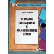 CLIMATUL EDUCATIONAL SI MANAGEMENTUL SCOLII