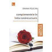 COMPLEMENTELE IN LIMBA ROMANA ACTUALA