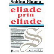 ELIADE PRIN ELIADE