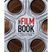 THE FILM BOOK. A COMPLETEGUIDE TO THE WORLD OF CINEMA