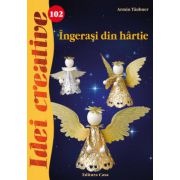 INGERASI DIN HARTIE. IDEI CREATIVE 102