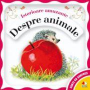ISTORIOARE AMUZANTE. DESPRE ANIMALE