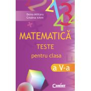 MATEMATICA. TESTE PENTRU CLASA A V - a
