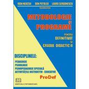 METODOLOGIE SI PROGRAME PENTRU DEFINITIVAT SI GRADUL DIDACTIC II