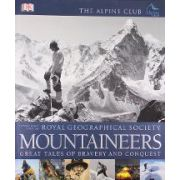 MOUNTAINEERS. GREAT TALES OF BRAVERY AND CONQUEST
