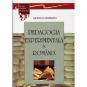 PEDAGOGIA EXPERIMENTALA IN ROMANIA