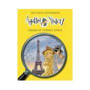 Agatha Mistery - Crima pe turnul Eiffel (Vol. 5)