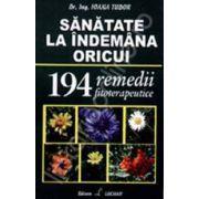 SANATATE LA INDEMANA ORICUI. 194 REMEDII FITOTERAPEUTICE