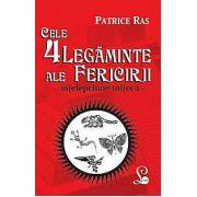 CELE 4 LEGAMINTE ALE FERICIRII - INTELEPCIUNE TOLTECA
