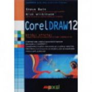 COREL DRAW 12. GHID OFICIAL