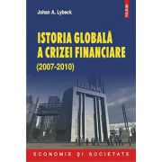 ISTORIA GLOBALA A CRISZEI FINANCIARE (2007-2010)