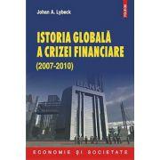 ISTORIA GLOBALA A CRISZEI FINANCIARE (2007-2010)