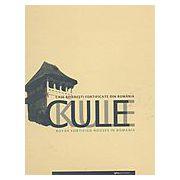 CULE. CASE BOIERESTI FORTIFICATE DIN ROMANIA