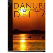DANUBE DELTA - THE PARADISE AMONG THE WATERS