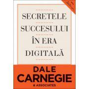 Secretele succesului in era digitala. Cum sa va faceti prieteni si sa deveniti influent